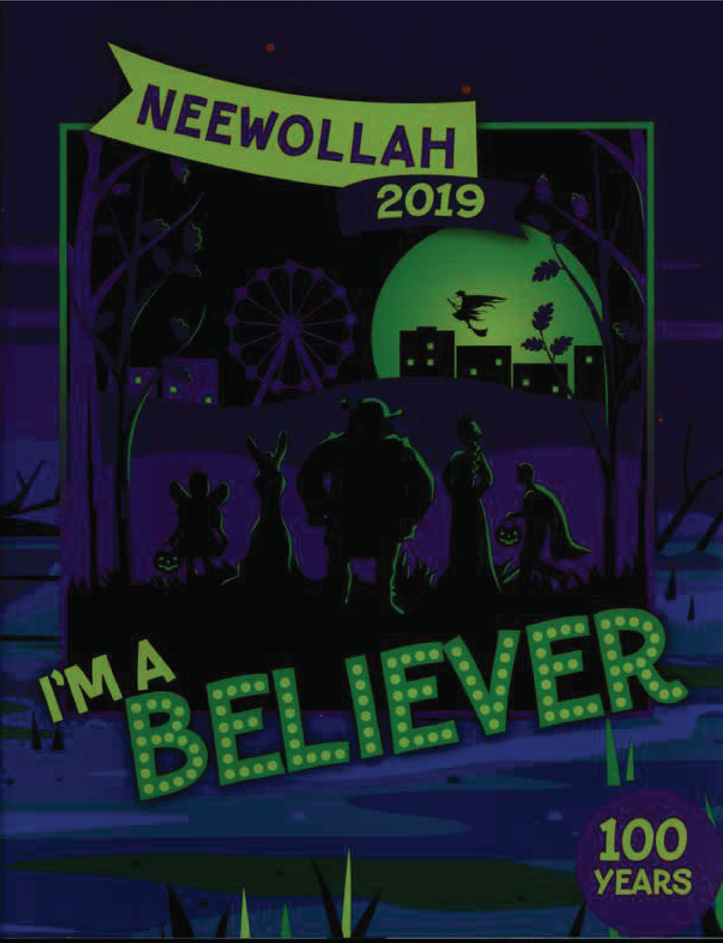Neewollah 2019 I'm a Believer