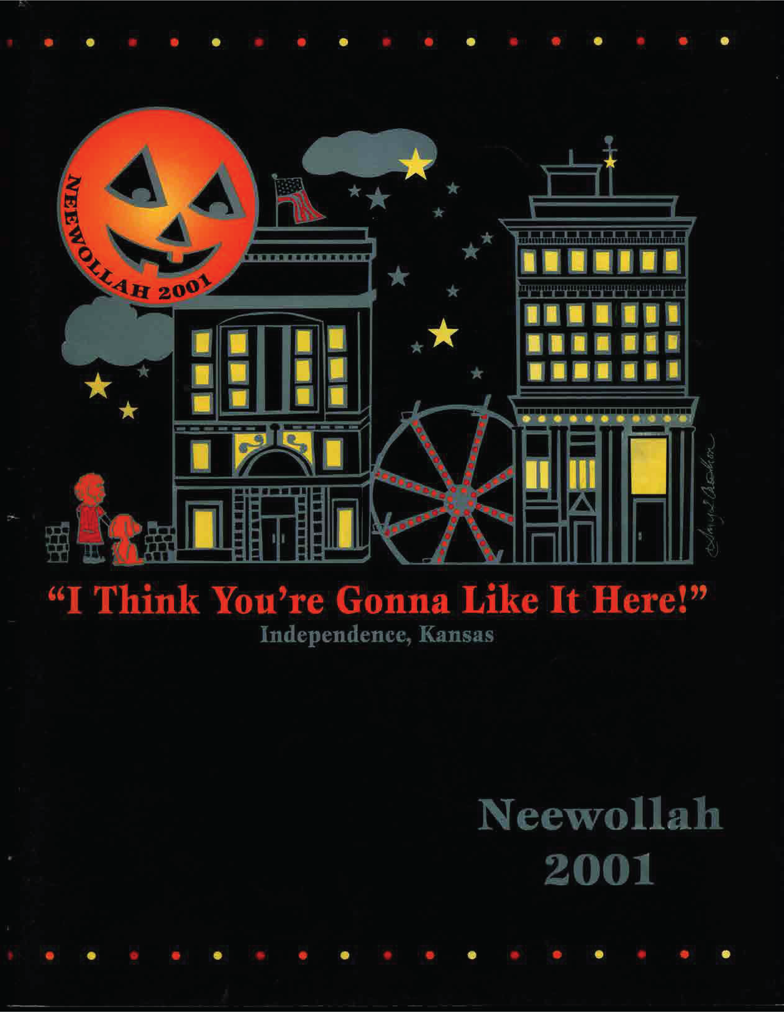 Neewollah 2001 I Think You're Gonna Like It Here